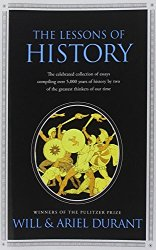 The Lessons of History by Will & Ariel Durant (Book Review)