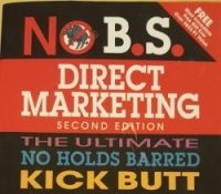 No B.S. Direct Marketing by Dan S. Kennedy