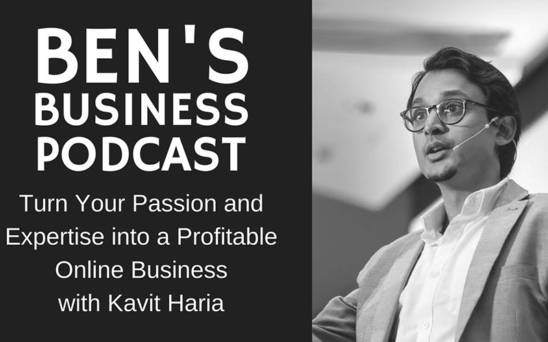 "Interview with Kavit Haria Author of ""Don't Sleep On It"" – BEN'S BUSINESS PODCAST #27"