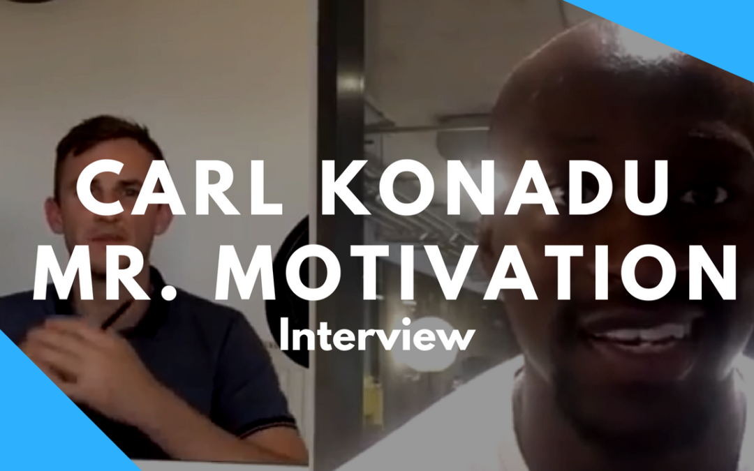 Interview with Mr Motivation Carl Konadu Professional Tedx Speaker – Ben's Business Podcast #33