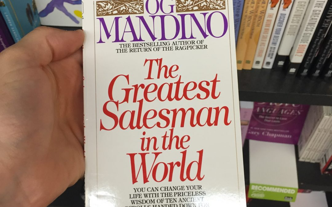 The Greatest Salesman In The World by Og Mandino (Book Review)