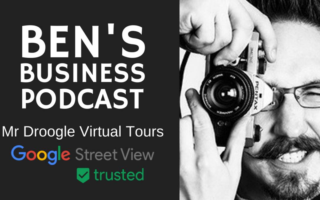 Enhance Google My Business listing & Local SEO with Street View Tours – BEN'S BUSINESS PODCAST #15