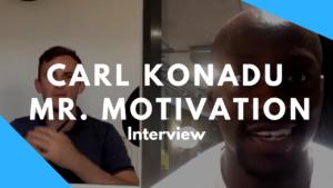 Carl Konadu - Motivational Speaker